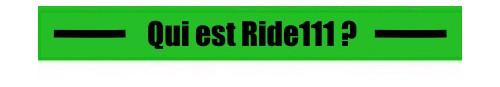 Qui est Ride111 ?